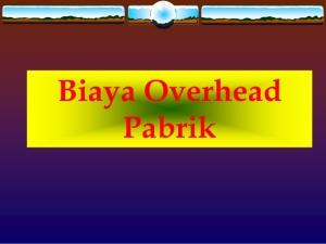 biaya-overhead-pabrik-1-638
